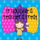If You Give A Teacher A Treat