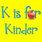 K is for Kinder