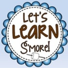 Let's Learn S'more