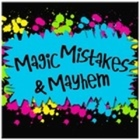 Magic Mistakes and Mayhem