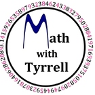 Math with Tyrrell