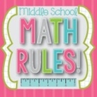 Middle School Math Rules!
