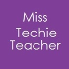 Miss Techie Teacher