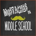 Mustaches in Middle School