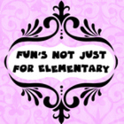Not Just for Elementary