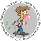 Personal Finance for Teens Unleashed