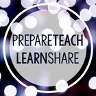 Prepare Teach Learn Share