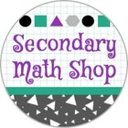Secondary Math Shop
