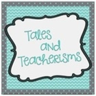 Tales and Teacherisms