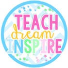 Teach Dream Inspire