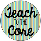 Teach to the Core