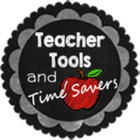 Teacher Tools and Time Savers