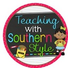 Teaching With Southern Style