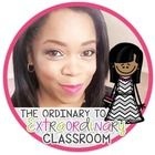 The Ordinary to EXTRAordinary Classroom