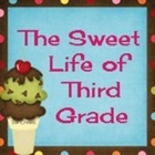 The Sweet Life of Third Grade