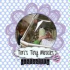 Tori's Tiny Miracles Fundraiser