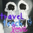 Travel Teach and Love