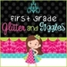 First Grade Glitter and Giggle