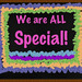 We Are All Special!