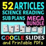 Science Reading Articles - MEGA BUNDLE - Activities or Sub Plans