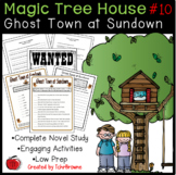 #10 Magic Tree House- Ghost Town at Sundown Novel Study Ac