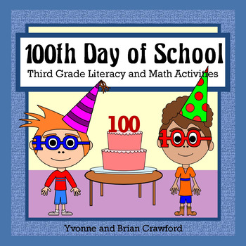 100 Days of School Math and Literacy Activities Third Grade Common Core