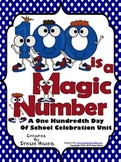 100th Day Of School Unit: 100 Is A Magic Number