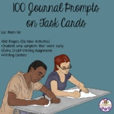 100 Journal Prompts on Task Cards (Aligned with the CCSS f