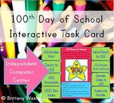 100th Day Computer Center Interactive Task Card
