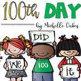 100th Day of School: A Mini-Unit