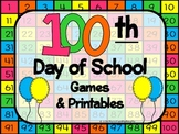 100th Day of School Games and Printables