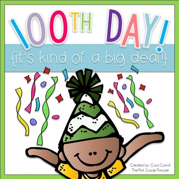 100th Day...It's Kind of a Big Deal