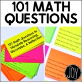 101 Math Questions to Stimulate Reasoning, Discussion, & R