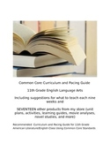 11th grade Common Core Curriculum and Pacing Guide with Le