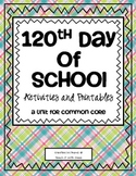 120th Day of School {Common Core}