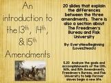 13,14, and 15th Amendments Abolishing Slavery-An Introduct