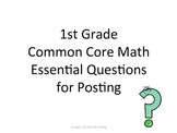 1st Grade Common Core Math Essential Questions for Posting