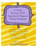 1st Grade No Prep CCSS Operations &Algebraic Thinking Worksheets