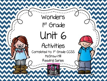1st Grade Wonders Unit 6 Activities, Weeks 1-5