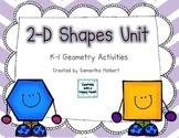 2-D Shapes Unit (15 K-1 Geometry Activities)