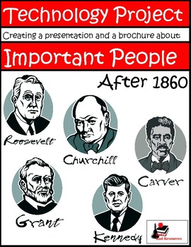2 in 1 Technology Project - Important Americans 1860s - Today