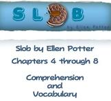 Slob by Ellen Potter Ch.4 - 8
