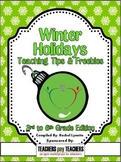 2012 Winter Holidays Tips and Freebies: Grades 3-6 Edition