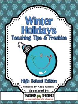 2012 Winter Holidays Tips and Freebies: Grades 7-12 Edition