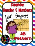 2015 August Calendar Header & Numbers AB Pattern