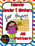 2015 August Calendar Header & Numbers AB Pattern