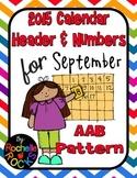 2015 September Calendar Header & Numbers AAB Pattern