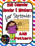 2015 September Calendar Header & Numbers AAB Pattern