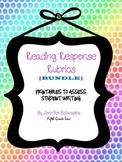 Reading Response Rubric Bundle
