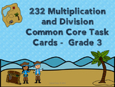 232 Multiplication and Divison Common Core Task Cards